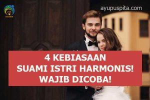 kebiasaan rumah tangga harmonis