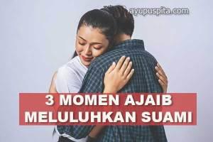 cara meluluhkan hati suami